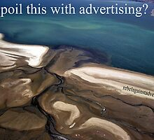 Places for advertising to ruin 1 by rebeladvertiser
