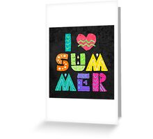 I Love Summer Greeting Card