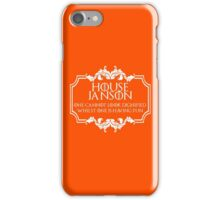 House Janson (white text) iPhone Case/Skin
