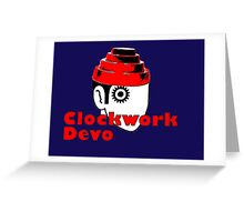 a clockwork devo Greeting Card
