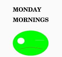 Monday Morning Unisex T-Shirt