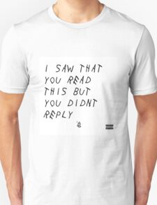 i saw that you read this Unisex T-Shirt