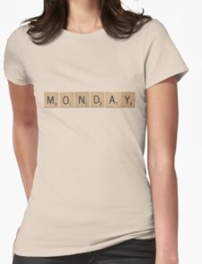 Wood Scrabble Monday! Womens Fitted T-Shirt