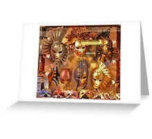 Venice masks... Greeting Card