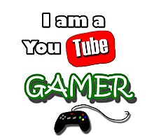 I am a YouTube GAMER Photographic Print