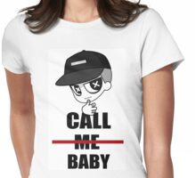 CALL ME BABY Womens Fitted T-Shirt