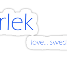 Karlek - love... swedish style Sticker