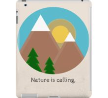 Nature Is Calling iPad Case/Skin
