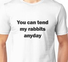 Of Mice and Men   Tend My Rabbits Unisex T-Shirt