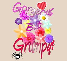 Gorgeous But Grumpy! Womens Fitted T-Shirt