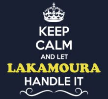Keep Calm and Let LAKAMOURA Handle it Kids Clothes