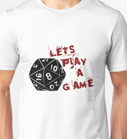 Lets play a game  Unisex T-Shirt