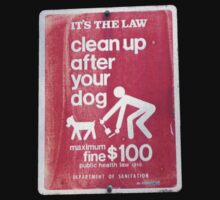 CLEAN UP AFTER YOUR  DOG ! by mariette sardin