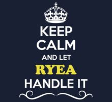 Keep Calm and Let RYEA Handle it Kids Clothes