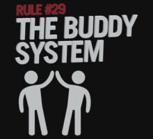 Rule #29: The Buddy System One Piece - Short Sleeve