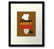 BEWARE ANGRY COOK! chef cooking swearing  Framed Print
