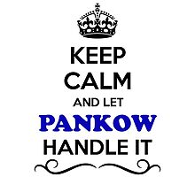 Keep Calm and Let PANKOW Handle it by gregwelch
