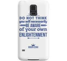 Aware of Your Own Enlightenment Samsung Galaxy Case/Skin