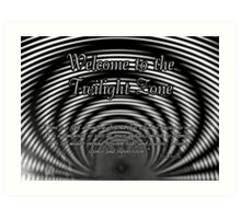 Welcome to the Twilight Zone Art Print