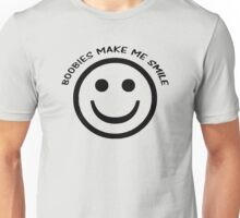 Boobies Make Me Smile  Unisex T-Shirt