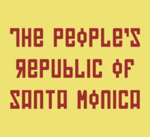 The People's Republic of Santa Monica (red letters) by diculousdesigns