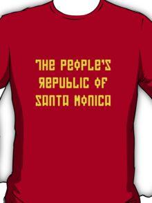 The People's Republic of Santa Monica (dark shirts) T-Shirt