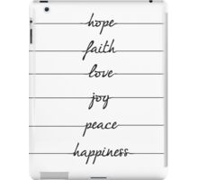 Hope faith love joy peace happiness iPad Case/Skin