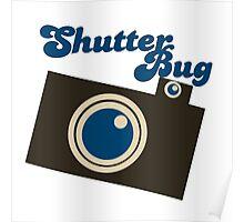 Shutter bug Poster