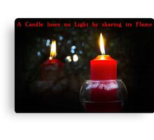 A Candle Loses No Light By Sharing Its Flame III Canvas Print