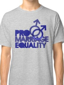 Pro marriage equality Classic T-Shirt