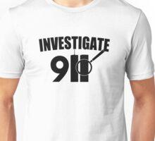 Investigate 911 Unisex T-Shirt