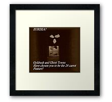 Goldrush and Ghost Towns Feature Framed Print