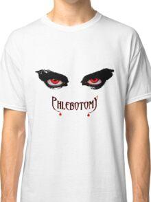 Phlebotomists Vampire Shirt Classic T-Shirt