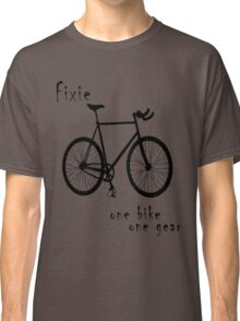 Fixie - one bike one gear Classic T-Shirt