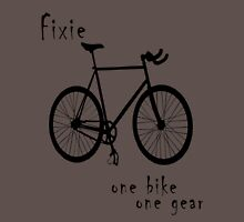 Fixie - one bike one gear Long Sleeve T-Shirt