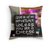 Age is of no importance Throw Pillow
