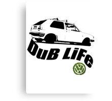 DUB LIFE Canvas Print