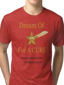 Dream of Hope Tee Tri-blend T-Shirt