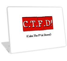 CTFD! (Calm the f*ck down!) Laptop Skin