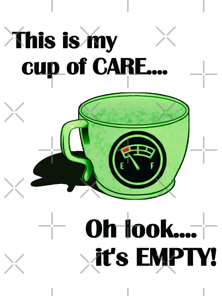 My cup of CARE... by DDLeach