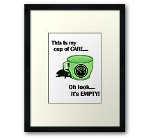 My cup of CARE... Framed Print
