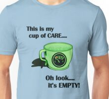 My cup of CARE... Unisex T-Shirt