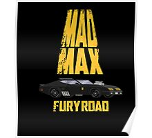 Mad Max Furious Poster