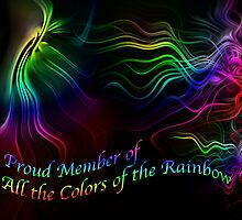 Proud Member of All the Colors of the Rainbow by MarianaEwa
