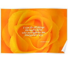 I Can Do All Things - Orange Rose  Poster
