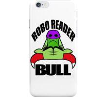 robo reader iPhone Case/Skin
