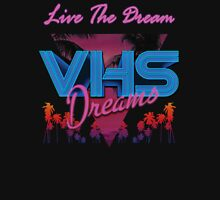 VHS Dreams Live the Dream - PALMS T-SHIRT Unisex T-Shirt