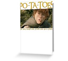 PO-TA-TOES Greeting Card