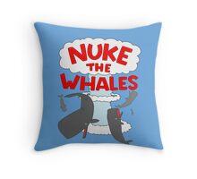 You've gotta nuke something Throw Pillow