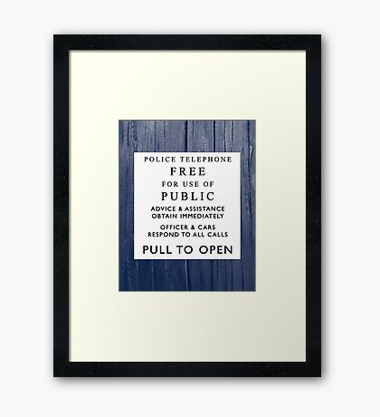 What's behind the sign? Framed Print